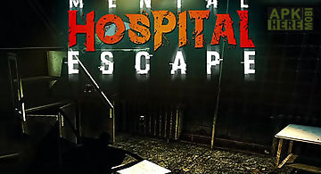 Mental hospital escape