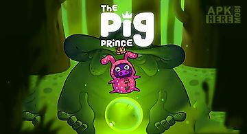 The pig prince