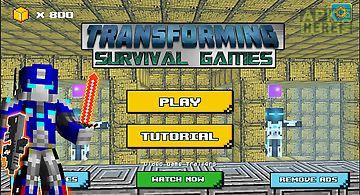 Transforming survival games