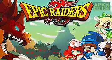 Epic raiders