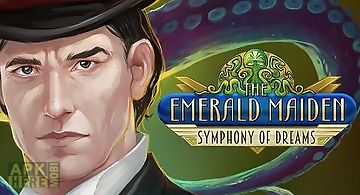 The emerald maiden: symphony of ..