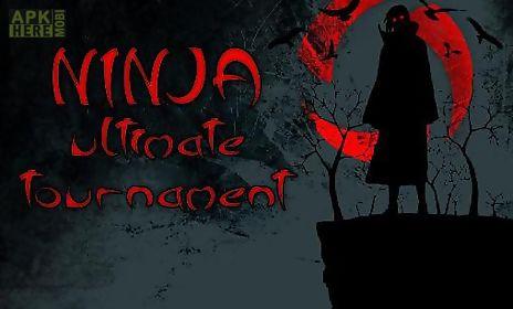 ninja ultimate tournament