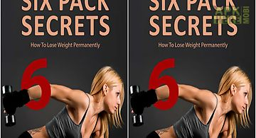 Six pack secrets - build lean an..