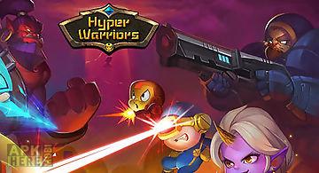 Hyper warriors: mutant heroes