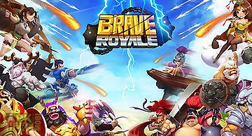 Brave royale