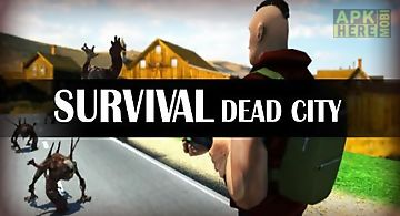 Survival: dead city