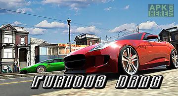 Furious drag