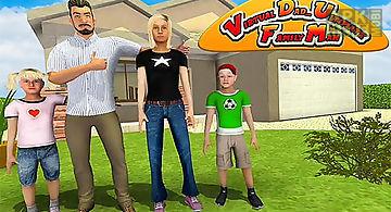 Virtual dad: ultimate family man