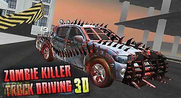 Zombie killer: truck driving 3d