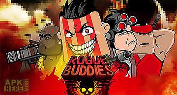 Rogue buddies: action bros!
