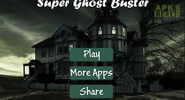 Super ghost killer
