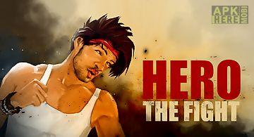 Hero: the fight