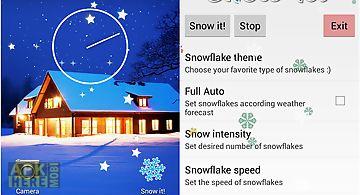 Snow it