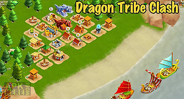 Dragon tribe clash