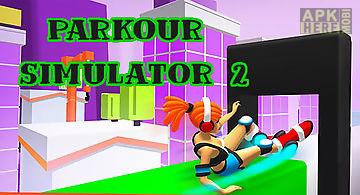 Parkour simulator 2